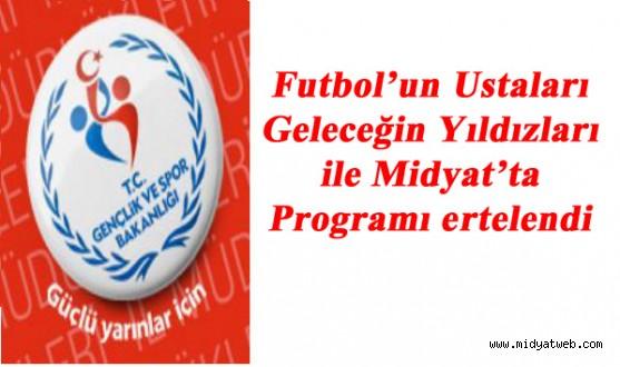 Futbol'un Ustaları Geleceğin Yıldızları ile Midyat'ta