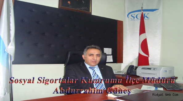 Midyat SGK İlçe Müdürü Abdurrahim Güneş'ten Borç Uyarısı