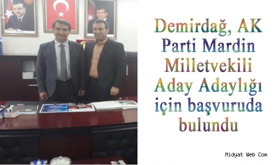 Edip Demirdağ, AK Parti Mardin Milletvekili Aday Adaylığı İçin Başvurdu