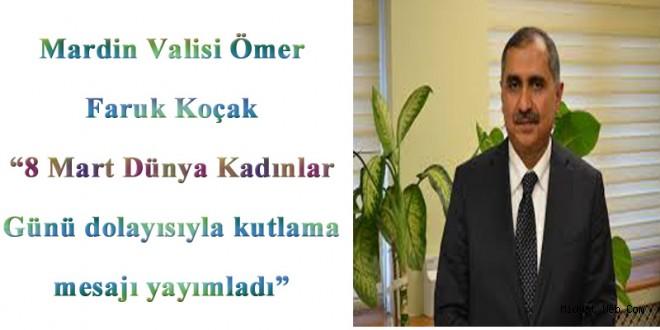Mardin Valisi Ömer Faruk Koçak, 8 Mart Dünya Kadınlar Günü Mesajı