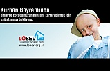 LÖSEV'den kurban bağış kampanyası