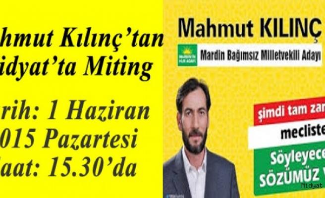 Mahmut Kılınç'tan Midyat'ta Miting