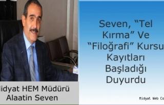 Midyat HEM Tel Kırma Ve Filoğrafi Kursları Açıyor.