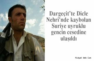 Dicle Nehrinde kaybolan Suriye uyruklu gencin cesedine...
