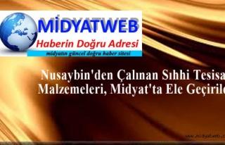Nusaybin'den Çalınan Sıhhi Tesisat Malzemeleri,...