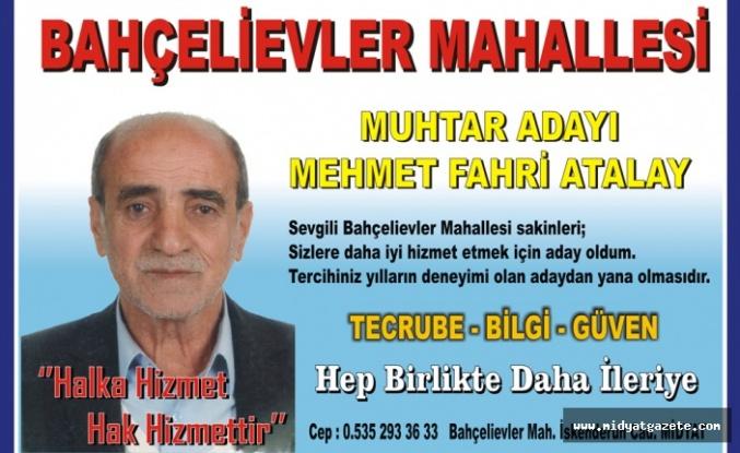 Mehmet Fahri Atalay - Bahçelievler Mahallesi Muhtar Adayı